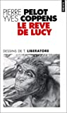 Le r�ve de Lucy par Pelot