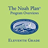 The Noah Plan Program Overviews Eleventh Grade