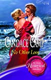 No Other Love (Super Historical Romance) (0263849562) by Candace Camp