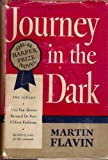 img - for JOURNEY IN THE DARK, Harper Prize Novel for 1943-1944 book / textbook / text book