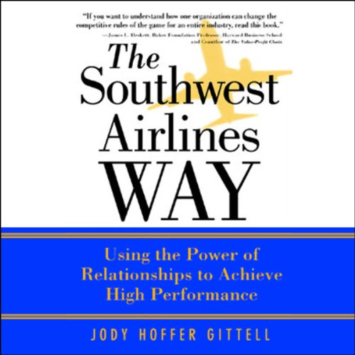the-southwest-airlines-way-using-the-power-of-relationships-to-achieve-high-performance