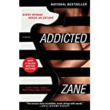Zane's Addicted: A Novel ~ Zane