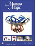 Murano Magic: Complete Guide to Venet...