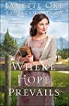 Where Hope Prevails (Return to the Ca...