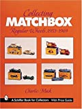 img - for Collecting Matchbox Regular Wheels: 1953-1969 book / textbook / text book