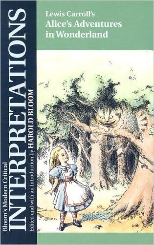 Alice's Adventures in Wonderland (Bloom's Modern Critical Interpretations (Hardcover))