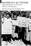 Women's Activism: Global Perspectives from the 1890s to the Present (Women's and Gender History)