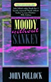 D.l. Moody- Moody Without Sankey (HistoryMakers)