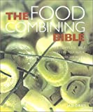 Jan Dries Food Combining Bible