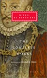 The Complete Works (Everyman's Library) (1400040213) by Michel de Montaigne