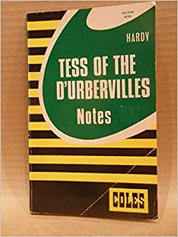 tess of the durberville notes and Tess of the d'urbervilles questions and answers - discover the enotescom community of teachers, mentors and students just like you that can answer any question you might have on tess of the d.