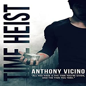 Time Heist Audiobook