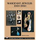 Modernist Jewelry 1930-1960: The Wearable Art Movement (Schiffer Book for Collectors)