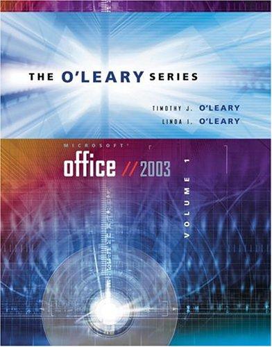 O'Leary Series: Microsoft Office 2003 Volume I
