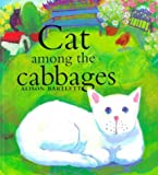 Cat Among the Cabbages (1862330271) by Bartlett, Alison
