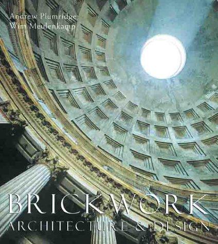 Brickwork: Architecture & Design (Pbk)