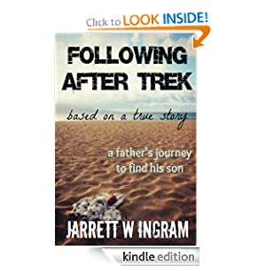 Following After Trek [Kindle Edition]
