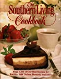 The Southern Living Cookbook: From the Foods Staff of Southern Living Magazine (0848714717) by Leisure Arts