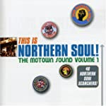 This is Northern Soul! The Motown Sou...