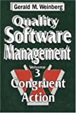 Quality Software Management, Vol. 3: Congruent Action (0932633285) by Weinberg, Gerald M.
