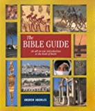 img - for The Bible Guide: An All-in-one Introduction to the Book of Books book / textbook / text book