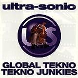 "Global Tekno/Tekno Junkiesvon ""Ultra-Sonic"""