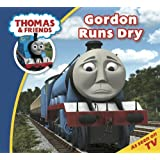 Thomas & Friends: Gordon Runs Dry (Thomas & Friends Story Time Book 4)