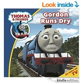 Thomas & Friends: Gordon Runs Dry (Thomas & Friends Story Time)