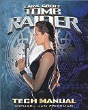 Tomb Raider Tech Manual (Pocket Books Media Tie-In) (0743423542) by Friedman, Michael Jan