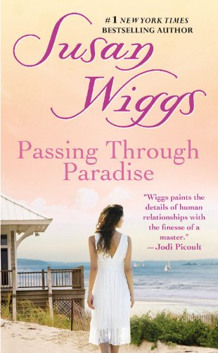 Passing Through Paradise by Susan Wiggs