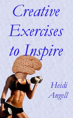Book: Creative Exercises to Inspire by Heidi Angell