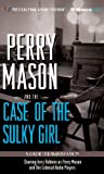 Perry Mason and the Case of the Sulky Girl: A Radio Dramatization (Perry Mason Series)