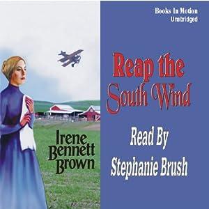 Reap the South Wind | [Irene Bennett Brown]