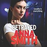 Betrayed: Rosie Gilmour, Book 4 (Unabridged)