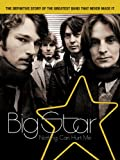 Big Star: Nothing Can Hurt Me [HD]