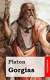 Gorgias (German Edition) (1484049780) by Platon