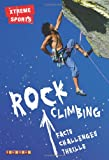 img - for ROCK CLIMBING (XTREME SPORTS) book / textbook / text book