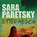 Bitter Medicin Audiobook by Sara Paretsky Narrated by Agnete Wahl