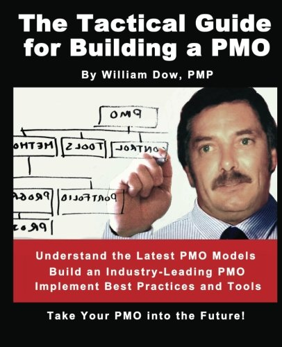 The Tactical Guide for Building a PMO098589850X
