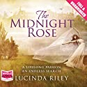 The Midnight Rose (       UNABRIDGED) by Lucinda Riley Narrated by Anjana Srinivasan