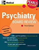 img - for Psychiatry Board Review: Pearls of Wisdom, Third Edition book / textbook / text book