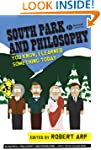 South Park and Philosophy: You Know,...