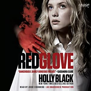 Red Glove: The Curse Workers, Book Two | [Holly Black]