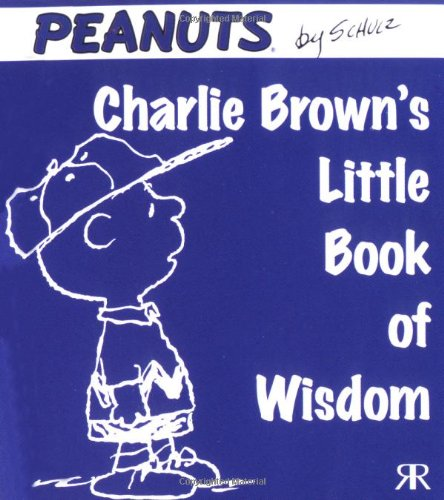 Charlie Brown's Little Book of Wisdom (Peanuts Little Books)