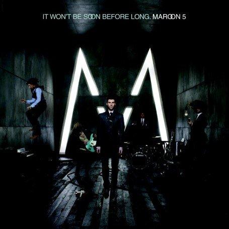 Maroon 5 - It Wont Be Soon Before Long [se] - Zortam Music