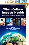 When Culture Impacts Health: Global L...