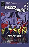 img - for City of Salt: A Short Story with Illustrations (PULP! Special Edition) (Volume 4) book / textbook / text book