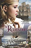 The Ransom: Legacy of the King's Pirates