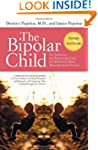 The Bipolar Child: The Definitive and...
