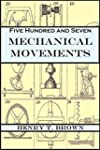 Five Hundred and Seven Mechanical Mov...